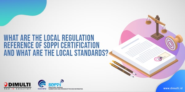regulation reference on Indonesian SDPPI Approval