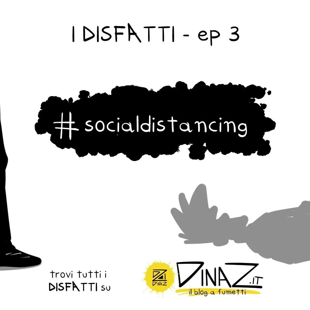 #socialdistancing dinaz.it blog a fumetti