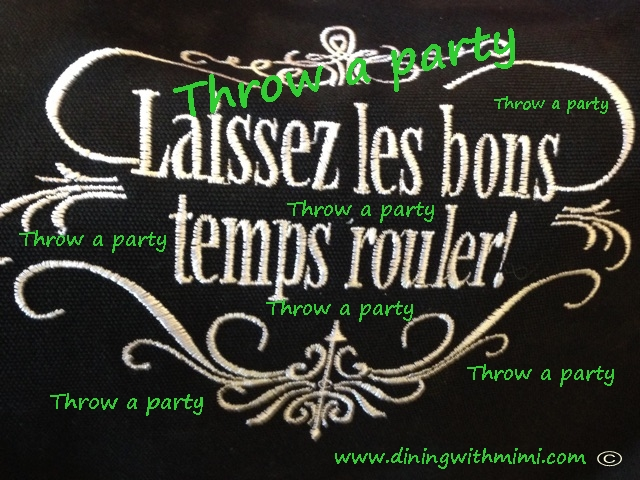 Throw a party Laissez Les Bon Temps Rouler