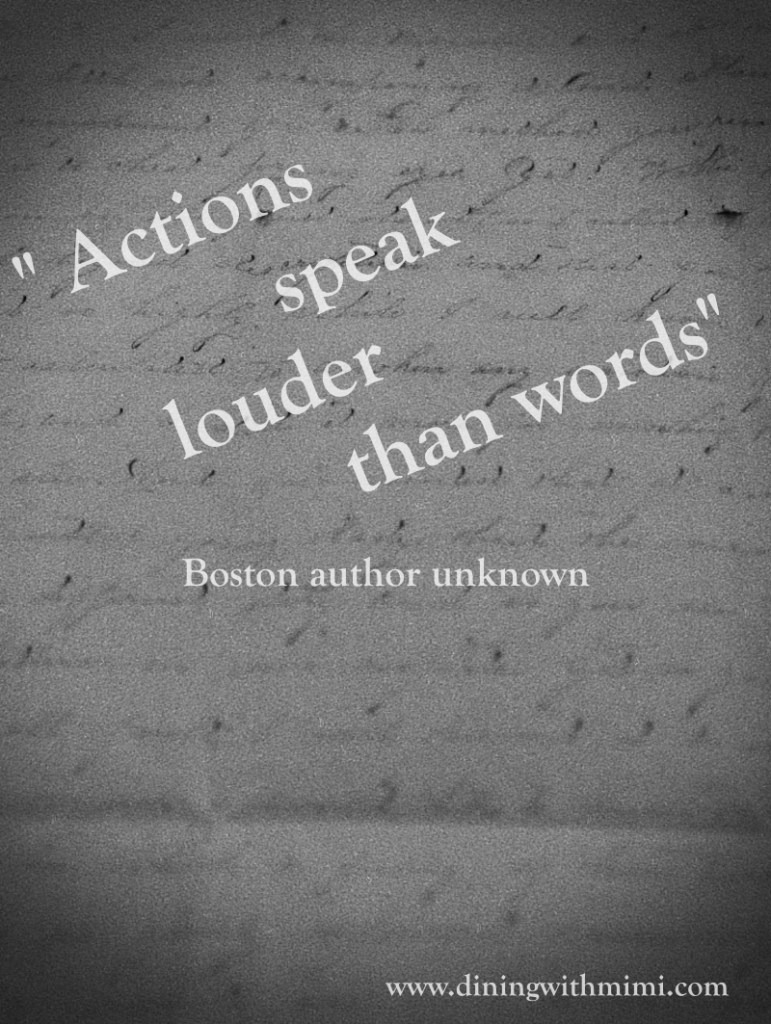 "Quote for April 2020 Hoda Wan Kenobi, ""Actions speak louder than words."" www.diningwithmimi.com"