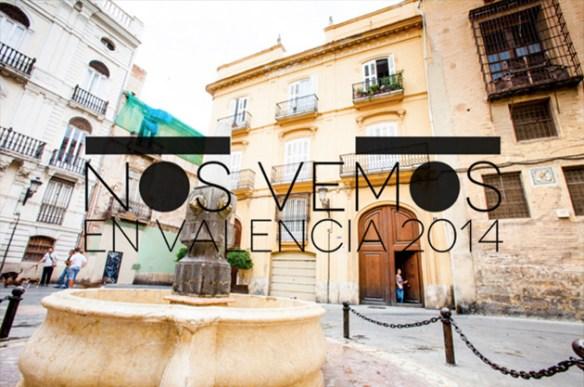 Nos vemos en Valencia 2014 8