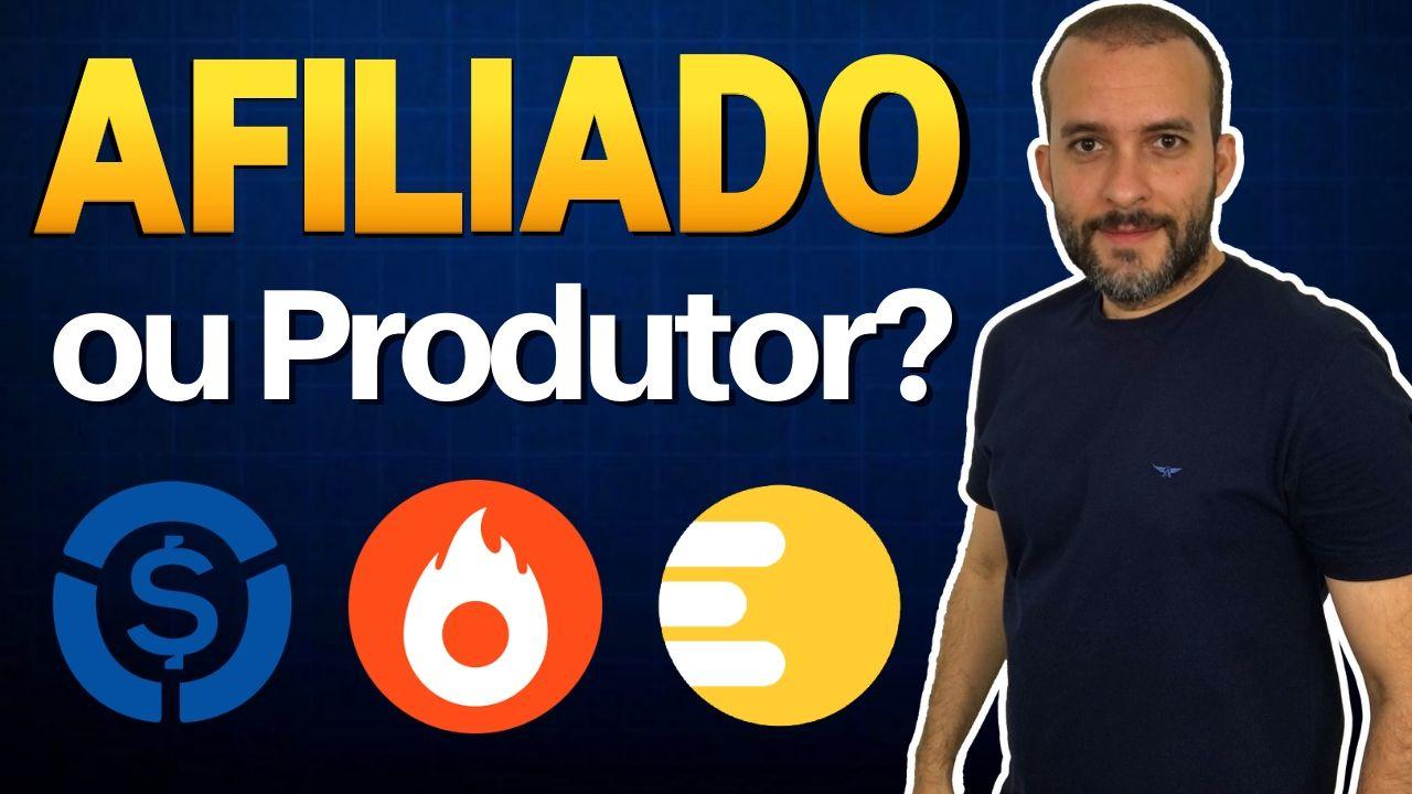 É Melhor ser Produtor ou Afiliado Hotmart e Monetizze?