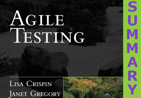 Testing for agile teams: Summary