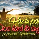 Haz tu parte, Dios hará la suya – parte 1