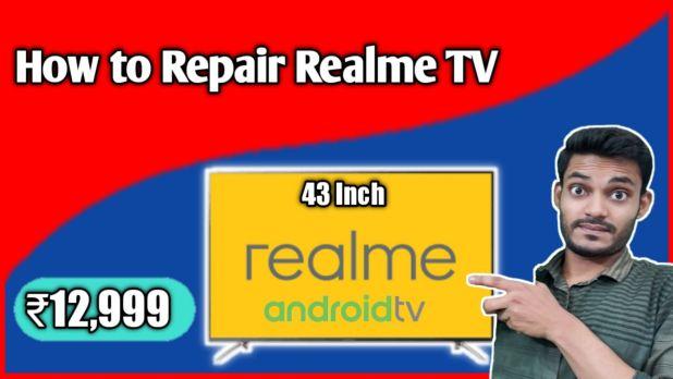 Repair Realme Smart TV