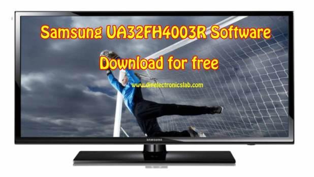 Samsung UA32FH4003R Software Download