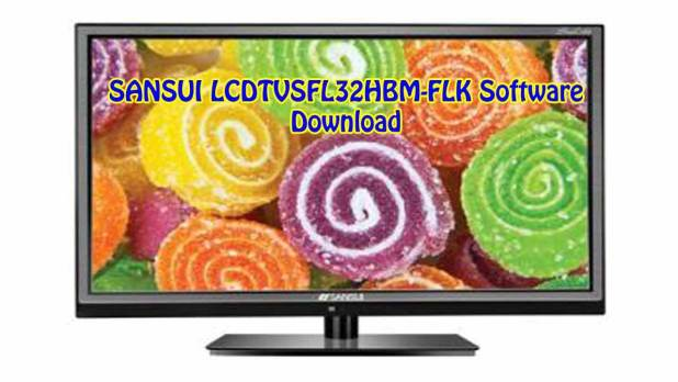 SANSUI LCDTVSFL32HBM-FLK Software