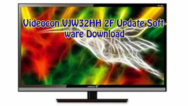 Videocon VJW32HH 2F Update Software Download