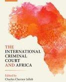 Jalloh & Bantekas: The International Criminal Court and Africa