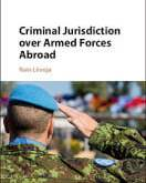 Liivoja: Criminal Jurisdiction over Armed Forces Abroad