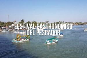 Conoce el Festival Gastronómico del Pescador