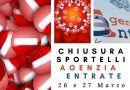 Avviso Agenzia Entrate: chiusura giovedì 26 marzo e venerdì 27 marzo.