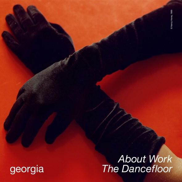 remixes: Georgia – About Work The Dancefloor