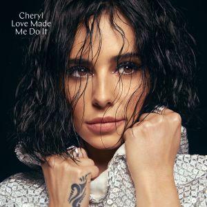 remixes: Cheryl - Love Made Me Do It