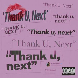 remixes: Ariana Grande  - thank u, next