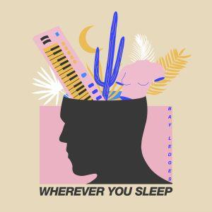 remixes: Bay Ledges - Wherever You Sleep