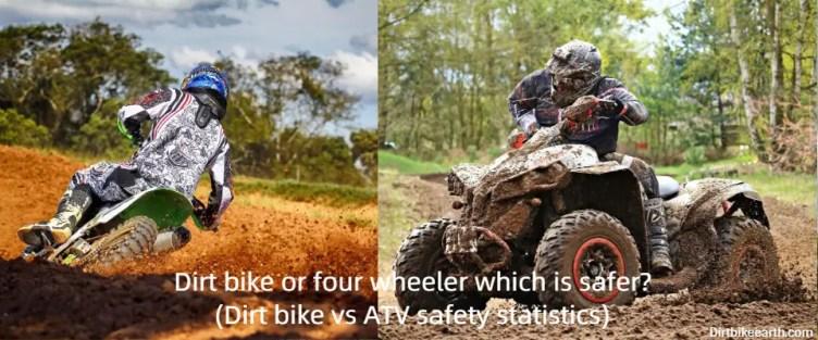 Dirt bike or four wheeler which is safer - Dirt bike vs ATV safety statistics