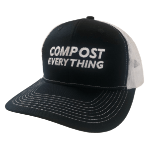 COMPOST EVERYTHING - Trucker Hat