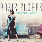 Resultado de imagen de Rosie Flores – Simple Case of the Blues