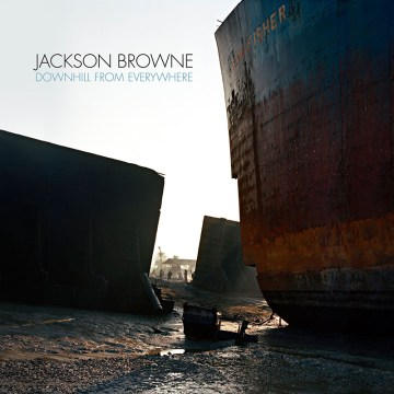 "Jackson Browne publica nuevo álbum, ""Downhill From Everywhere"" - Dirty Rock Magazine"