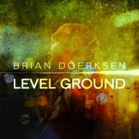 Level Ground - Doerksen