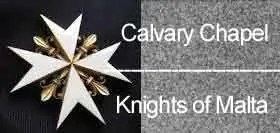 Calvary Chapel Knights of Malta