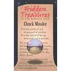 Chuck Missle r- Hidden Treasures in the Biblical Text