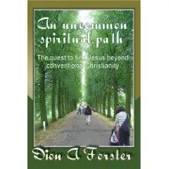 Deon Forster-An uncommon spiritual path
