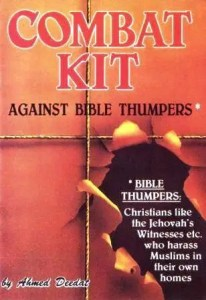 Description: This all in one Combat Kit removes supercilious, contemptuous and disdainful Christians from your homes and puts back the sunshine in your doorway. A must have for all Muslims who encounter Bible Thumpers.