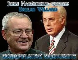 John MacArthur – Dallas Willard