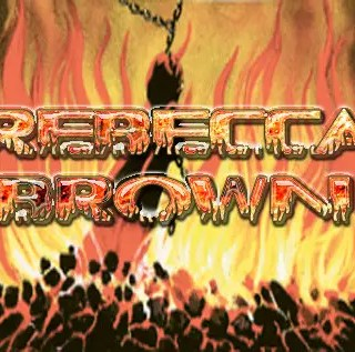 Rebecca Brown – came to set the captives free