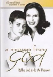 Retha and Aldo McPherson - A Message From God