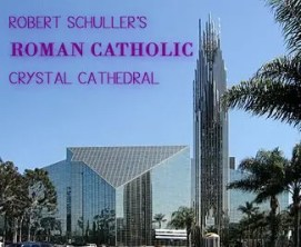 Robert Schullers - Crystal Cathedral