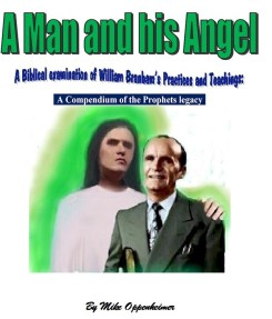 William Branham - A man and his Angel - by Mike Oppenheimer