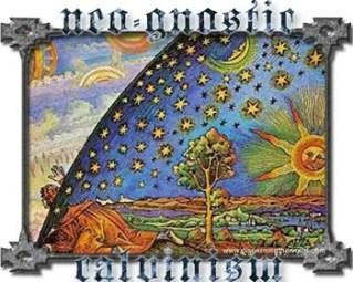 neo gnostic calvinism