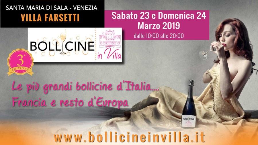 Bollicine in Villa – 3° Edizione – Sabato 23 e Domenica 24 marzo 2019 – Santa Maria di Sala, Venezia