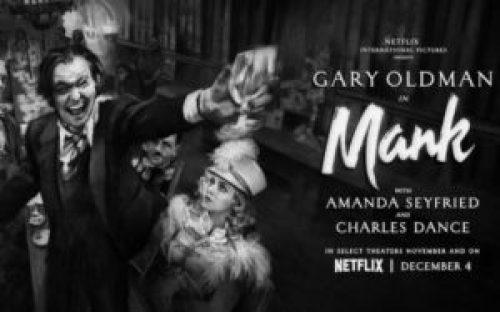 La locandina di Mank, biopic targato Netflix con Gary Oldman