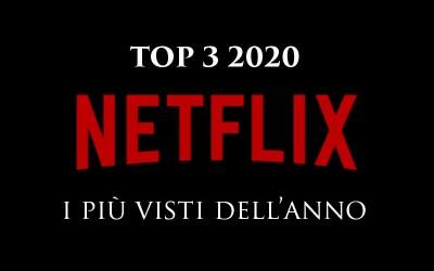 Le serie tv Netflix più viste del 2020 – Una top 3 non così scontata