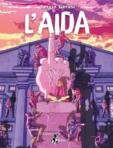 La copertina di L'Aida, graphic novel di Sergio Gerasi e oggetto della nostra intervista