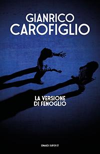 Copertina di La versione di Fenoglio, di Gianrico Carofiglio
