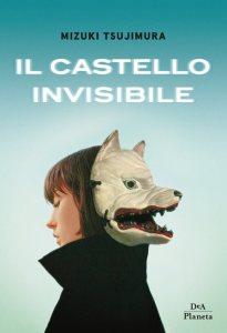 Copertina Il castello invisibile, di Mizuki Tsujimura