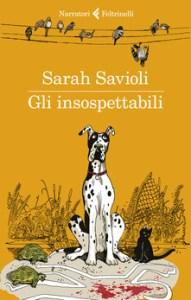La copertina di Gli insospettabili, il romanzo di Sarah Savioli