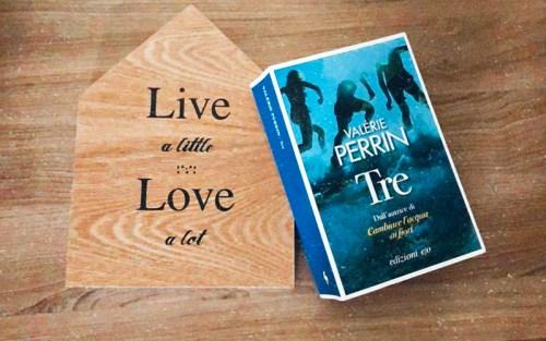 Tre, il nuovo romanzo di Valerie Perrin, nella nostra composizione