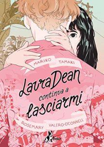 """Copertina di """"Laura Dean continua a lasciarmi"""", con due ragazze di cui una di spalle che si baciano e abbracciano"""