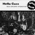 Hello Cuca — Gran sur (Rompepistas, 2004)