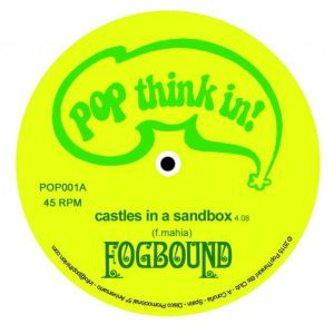 Fogbound / Mega Purple Sex Toy Kit — Castles in a sandbox / Your Song