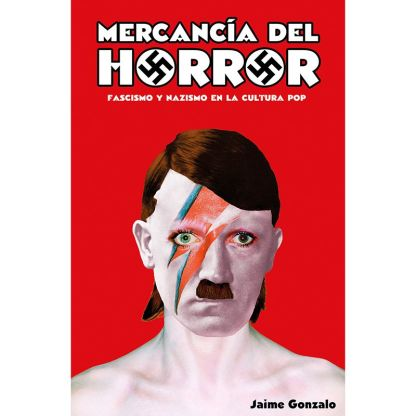 "Jaime Gonzalo, ""Mercancia del horror"""
