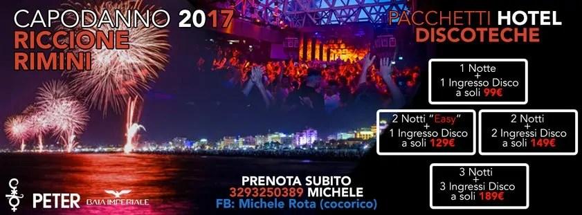 Capodanno 2016/2017 Riccione Rimini Offerte Pacchetti hotel + discoteche