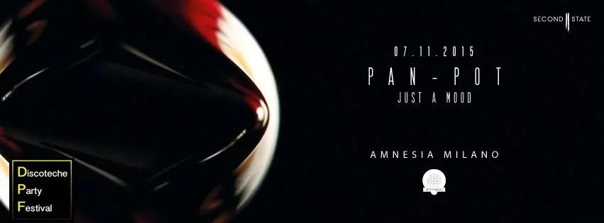 Amnesia Milano Pan Pot 07 11 2015