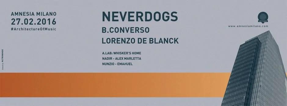 Amnesia Milano 27 02 2016 Neverdogs